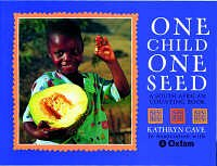 South African childrens literature - One Child One Seed - click to buy from Kalahari.net