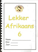 Grades 7-8 Second Language Afrikaans - www.south-african-homeschool ...